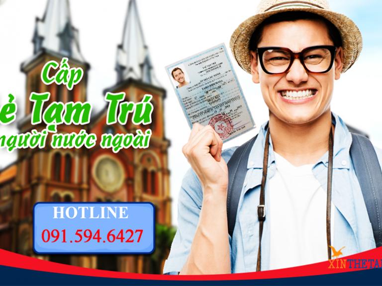 Dịch Vụ Làm Thẻ Tạm Trú Việt Nam 2018